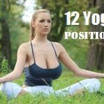 Yoga Poses: 12 Basic Asanas