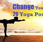26 Yoga Poses Help You Enjoy a Happy Healthy Life