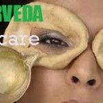Ayurveda Eye Care Tips and Eye Treatments