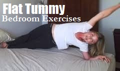 Bedroom Exercises for flat tummy