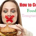 How to Control Food Temptations When Trying to Lose Weight