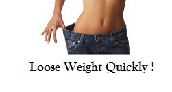 How to Loose Weight Quickly