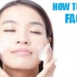 Correct Face Cleansing Techniques You Never Knew!
