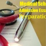 Medical School Admission Essays: Learn the Admission Criteria
