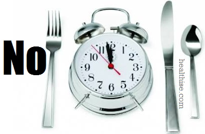 No Irregular late night dinners - Lose weight without Exercise