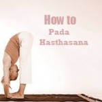 Pada Hasthasana: How to do Standing Forward Bend Yoga