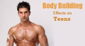 Teenage fad in Body Building and its Effects
