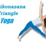 Trikonasana: Traingle Yoga Pose Explained