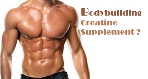 body building creatine supplements benefits article