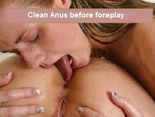 clean anus before anal foreplay and sex