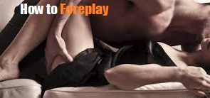 foreplay guide tips