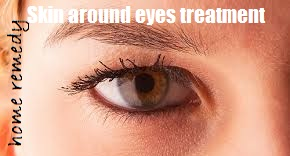 home remedies care - wrinkle Skin around eyes causes and treatment