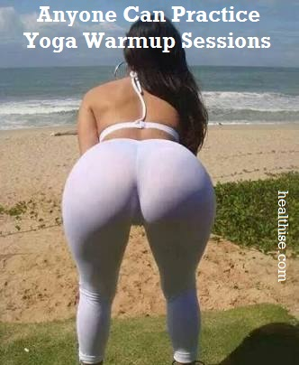 must done Warm Up Sessions for Yoga 2