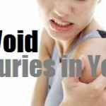 Precautionary Alert! How to Avoid Injuries in Yoga