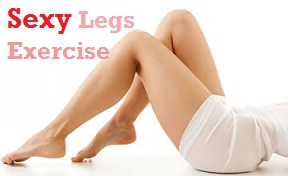 sexy legs exercise tips