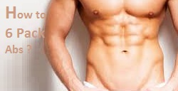 tips to Six pack abs- How to Get 6 Pack Abs (abdominal muscles)