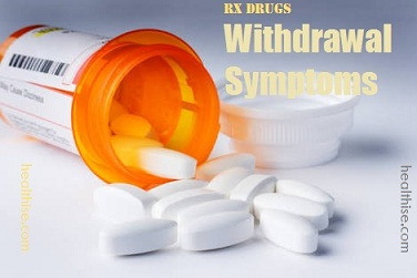 Rx drugs addiction withdrawal symptoms
