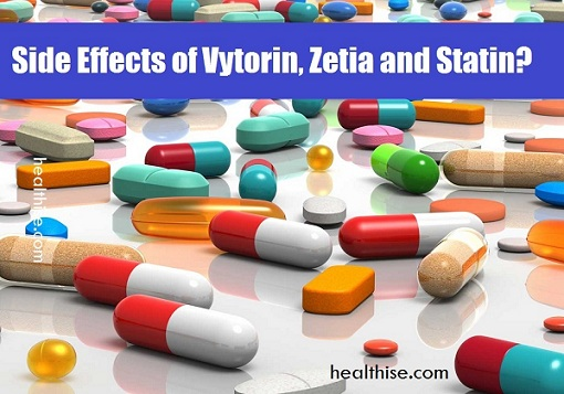 Side Effects of Vytorin Zetia and Statin Drugs