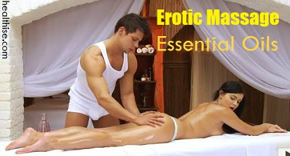 massage oils for horny seductive foreplay