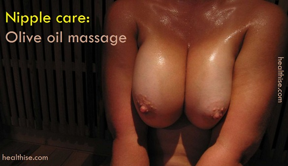 olive oil massage in nipple care