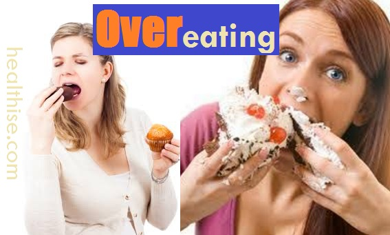 Reasons of Over Eating , How To Overcome Over Eating