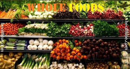 whole food benefits information