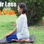Yoga for Hair Loss Treatment