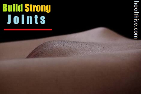 how to build strong bones joints