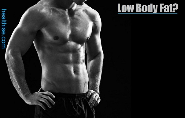 low body fat men benefits